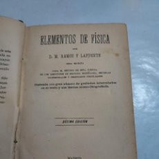 Libros antiguos: A-0108 - ELEMENTOS DE FISICA - POR D.M. RAMOS Y LAFUENTE - DECIMA EDICION - AÑO 1894. Lote 297148298
