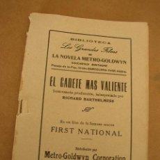 Libros antiguos: BIBLIOTECA LOS GRANDES FILMS DE LA NOVELA METRO GOLDWYN-EL CADETE MAS VALIENTE-62 PÁG. ILUSTRADO, . Lote 15632961