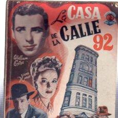 Libros antiguos: LA CASA DE LA CALLE 92, WILLIAM EYTHE, SIGNE HASSO, LLOYD NOLAN, EDICIONES BISTAGNE, BARCELONA. Lote 29445855