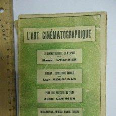 Libros antiguos: LIBRO EN FRANCÉS L'ART CINÉMATOGRAFIQUE (1927). Lote 29547484