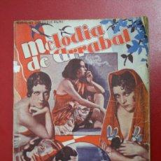 Libros antiguos: LIBRO CINE MELODIA DE ARRABAL - ED. ALAS AÑO X NUM. 111 - IMPERIO ARGENTINA Y CARLOS GARDEL. Lote 31106248