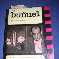 Libros antiguos: ADO KYROU - LUIS BUÑUEL CINEMA D`AUJURD` HUI - 1962 BY PIERRE SEGHERS EDT. 221 PAG. 16X13,5 CM. . Lote 33298953