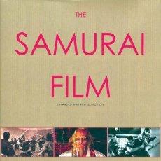 Libros antiguos: THE SAMURAI FILM (OVERLOOK PRESS). Lote 41991507