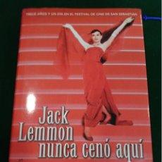Libros antiguos: JACK LEMMON NUNCA CENO AQUI ---FESTIVAL CINE SAN SEBASTIAN. Lote 43570064