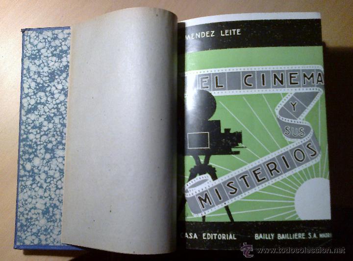EL CINEMA Y SUS MISTERIOS. MÉNDEZ LEITE, 1ª EDICIÓN LUJO 1934 (Libros Antiguos, Raros y Curiosos - Bellas artes, ocio y coleccion - Cine)