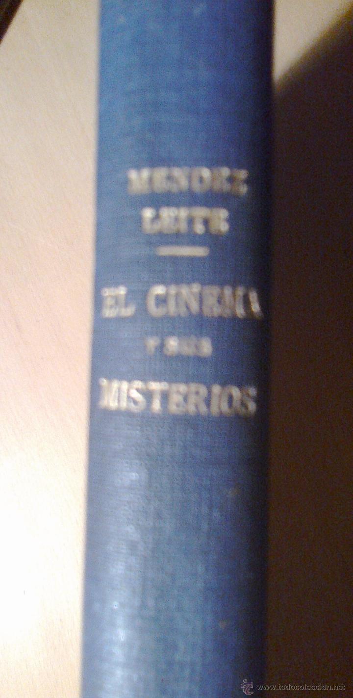 Libros antiguos: El cinema y sus misterios. Méndez Leite, 1ª edición lujo 1934 - Foto 2 - 47496604