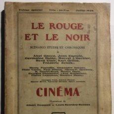 Libros antiguos: LE ROUGE ET LE NOIR. CINÉMA. JULIO 1928. Lote 47762235