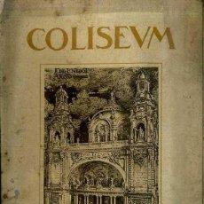 Libros antiguos: LIBRO INAUGURACIÓN CINE COLISEUM BARCELONA 1923. Lote 47835927