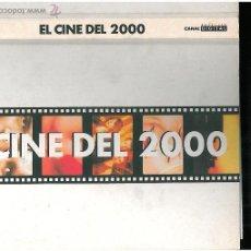 Libros antiguos: EL CINE 2000 @. Lote 49428757