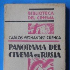 Libros antiguos: PANORAMA DEL CINEMA EN RUSIA. CARLOS FERNÁNDEZ CUENCA. C.I.A.P. 1930. 175 PÁGINAS. INTONSO.. Lote 181680888