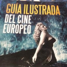 Libros antiguos: GUIA ILUSTRADA DEL CINE EUROPEO. Lote 51049117