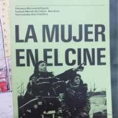 Libros antiguos: LA MUJER EN EL CINE -FILMOTECA NACIONAL -INSTITUTO ALEMAN DE CULTURA -BARCELONA-1979-41 PAG. Lote 51083868