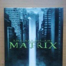 Livros antigos: THE ART OF THE MATRIX. TAPA DURA CON SOBRECUBIERTA. TEXTO EN INGLÉS.. Lote 51347360