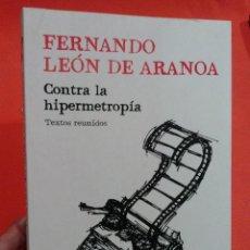 Libros antiguos: LIBRO FERNANDO LEON DE ARANOA CONTRA LA HIPERMETROPIA @. Lote 52649948