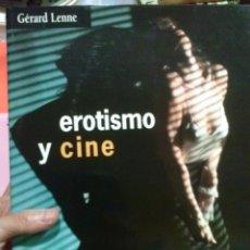 Libros antiguos: LIBRO EL EROTISMO Y EL CINE @. Lote 52706278