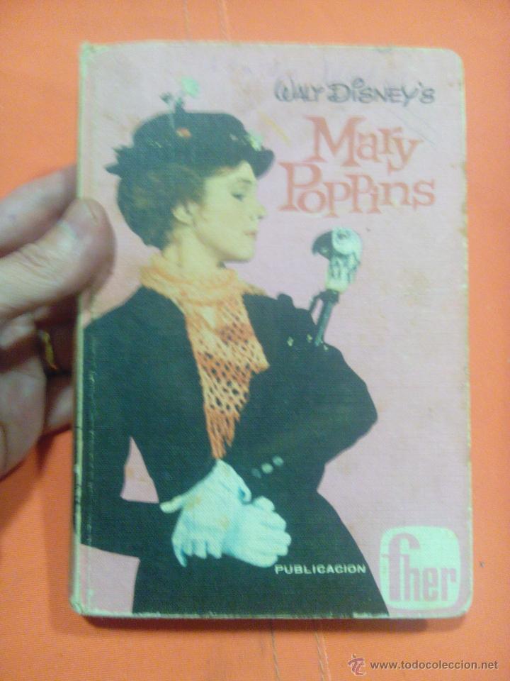 LIBRO WALT DISNEY MARY POPPINS (Libros Antiguos, Raros y Curiosos - Bellas artes, ocio y coleccion - Cine)