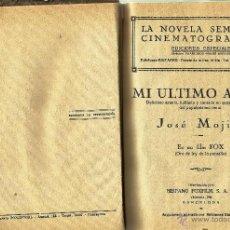 Libros antiguos: COLECCIÓN *NOVELAS CINEMATOGRÁFICAS* DE JOSÉ MOJICA + *EL SIGNO DE LA CRUZ* DE CECIL B. DE MILLE.. Lote 101134608