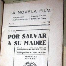 Libros antiguos: CUADERNILLO LA NOVELA FILM. POR SALVAR A SU MADRE. AÑO I, NÚM. 15 SELECCIONES CAPITOLIO. S. HUGUET. Lote 56226839