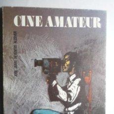 Libros antiguos: LIBRO CINE AMATEUR - 94 PAG.FOTOS B Y N . TEXTOS .- MINISTERIO DE CULTURA- J.JAIME REVENTOS. Lote 63654951