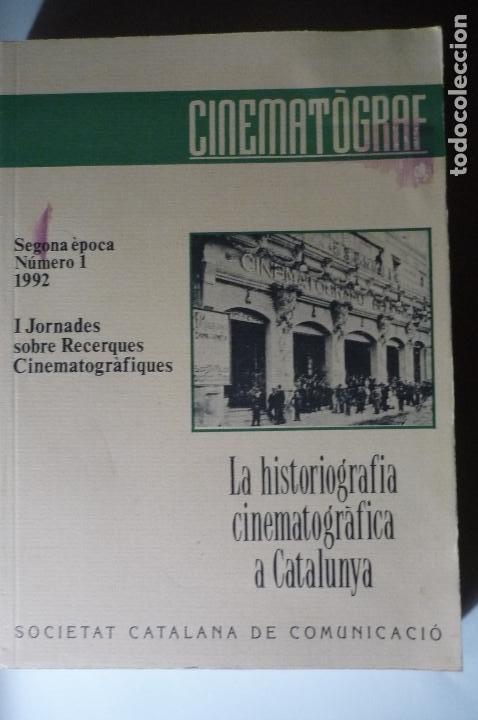 LIBRO CATALAN CINEMATOGRAF -LA HISTORIA CINEMATOGRAFICA A CATALUÑA-- 2 EPOCA NUM.1 402 PAG. (Libros Antiguos, Raros y Curiosos - Bellas artes, ocio y coleccion - Cine)