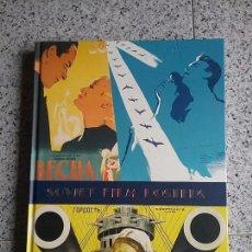 Libros antiguos: LIBRO NUEVO TAPA DURA 340 X 240 MM CON REPRODUCCIONES DE 240 CARTELES DE CINE SOVIETICO. Lote 72874323