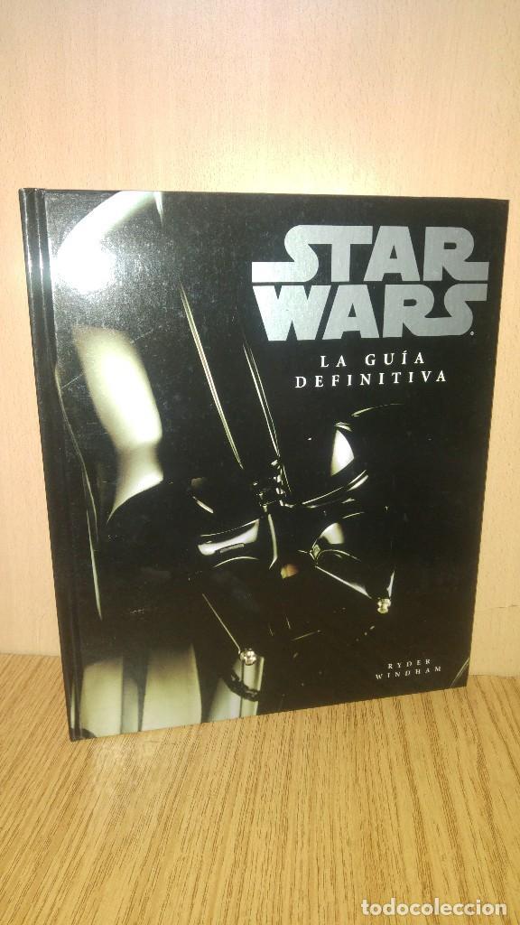 STAR WARS. LA GUÍA DEFINITIVA (Libros Antiguos, Raros y Curiosos - Bellas artes, ocio y coleccion - Cine)