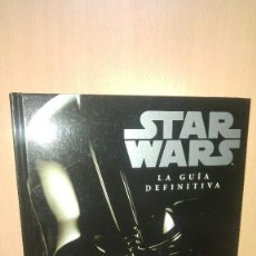 Libros antiguos: STAR WARS. LA GUÍA DEFINITIVA. Lote 74243559