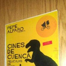 Libros antiguos: CINES DE CUENCA. PELÍCULAS DE PAPEL. Lote 74274863