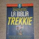 Libros antiguos: BIBLIOTECA DOCTOR VÉRTIGO Nº 2 - LA BIBLIA TREKKIE (GLENAT) DESCATALOGADO. Lote 75416883