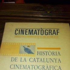 Libros antiguos: CINEMATÒGRAF. HISTÒRIA DE LA CATALUNYA CINEMATOGRÀFICA.VOLUM I. 1983-1984.. Lote 91801245