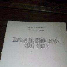 Libros antiguos: . HISTÒRIA DEL CINEMA EN CATALÀ.( 1895-1968) MIQUEL PORTER- MOIX, Mª TERESA ROS-VILELLA.. Lote 91801970