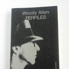 Libros antiguos: WOODY ALLEN PERFILES EDITORIAL TUSQUETS EDITORES 1981. Lote 131305342