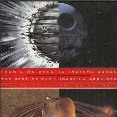 Libros antiguos: FROM STAR WARS TO INDIANA JONES: THE BEST OF THE LUCASFILM ARCHIVES, 1994, IMPECABLE. Lote 98971019