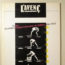 Libros antiguos: L'AVENÇ. N. 79. DOSSIER: ELS INTEL·LECTUALS CATALANS I EL CINEMA 1896-1923 - BARCELONA 1985. Lote 99327964