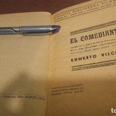 Libros antiguos: EL COMEDIANTE ERNESTO VILCHES MANUEL NIETO GALÁN PARAMOUNT /LOS HIJOS ARTIFICIALES JOAQUÍN ABATI. Lote 109394307