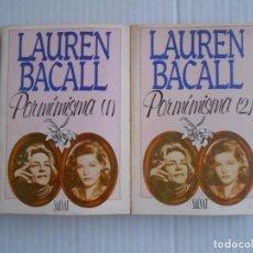 Libros antiguos: LAUREN BACALL POR MI MISMA 2 LIBROS. Lote 100517839