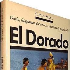 Libros antiguos: EL DORADO: GUIÓN, FOTOGRAMAS, DOCUMENTOS E HISTORIA DE MI PELICULA. (CARLOS SAURA) . Lote 101001747