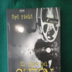 Libros antiguos: EL LIBRO DEL GUIÓN - FUNDAMENTO DE LA ESCRITURA DE GUIONES - SYD FIELD. Lote 101128427
