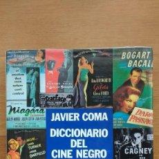 Libros antiguos: JAVIER COMA DICCIONARIO DEL CINE NEGRO. Lote 101166235