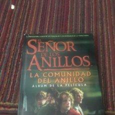 Libros antiguos: EL SEÑOR DE LOS ANILLOS : COMUNIDAD DEL ANILLO - ALBUM DE LA PELICULA / . Lote 105351291