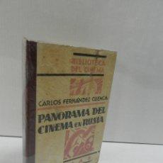 Libros antiguos: EL PANORAMA DEL CINEMA EN RUSIA, CARLOS FERNANDEZ CUENCA, CINE / CINEMA, C.I.A.P., 1930.. Lote 105975875