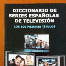 Libros antiguos: F-321- LIBRO DICCIONARIO DE SERIES ESPAÑOLAS DE TELEVISIÓN, 384 PÁGINAS. EDITORIAL CACITEL.. Lote 110133771