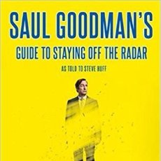 Libros antiguos: LIBRO NUEVO A ESTRENAR DE SAUL GOODMAN´S GUIDE TO STAYING OFF THE RADAR. Lote 112405707