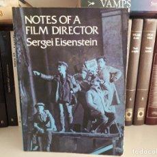 Libros antiguos: NOTES OF A FILM DIRECTOR, SERGEI EISENSTEIN.. Lote 116199519