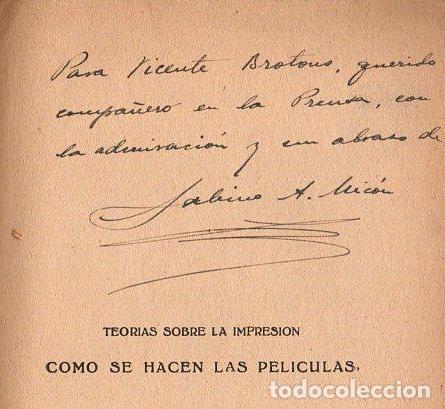 Libros antiguos: SABINO MICÓS : CÓMO SE HACEN LAS PELÍCULAS (IBEROAMERICANA, 1929) DEDICADO Y FIRMADO POR EL AUTOR - Foto 2 - 117383835