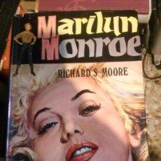 Libros antiguos: MARILYN MONROE SU VIDA-SUS AMORES-SU MUERTE, RICHARD S. MOORE, EDICIONES PETRONIO.. Lote 118536959