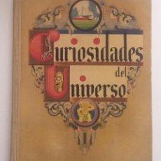 Libros antiguos: CURIOSIDADES DEL UNIVERSO. Lote 120181199