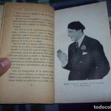 Libros antiguos: EL ÍDOLO DE LAS MUJERES. RODOLFO VALENTINO. NARRACIÓN VERIDICA DE LOS AMORES Y VIDA DEL...1929. Lote 121823751