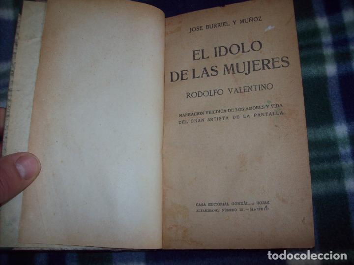 Libros antiguos: EL ÍDOLO DE LAS MUJERES. RODOLFO VALENTINO. NARRACIÓN VERIDICA DE LOS AMORES Y VIDA DEL...1929 - Foto 3 - 121823751
