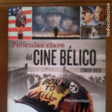 Libros antiguos: LIBRO DE EDMON ROCH PELICULAS CLAVE DEL CINE BELICO EDICIONES ROBINBOOK. Lote 151118372